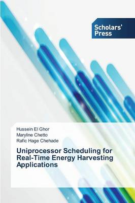 Uniprocessor Scheduling for Real-Time Energy Harvesting Applications