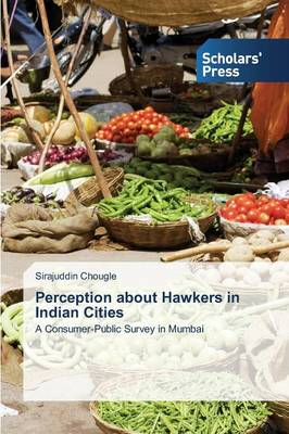 Perception about Hawkers in Indian Cities
