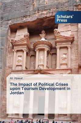 The Impact of Political Crises Upon Tourism Development in Jordan