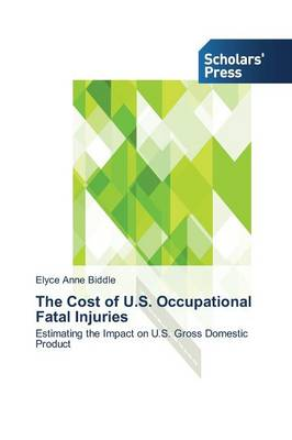 The Cost of U.S. Occupational Fatal Injuries