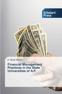 Financial Management Practices in the State Universities of A.P.