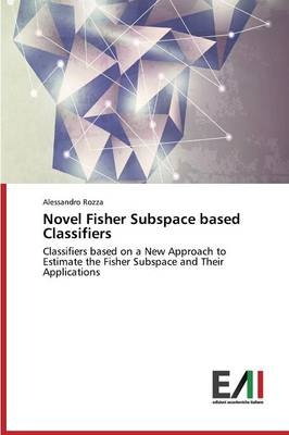 Novel Fisher Subspace Based Classifiers