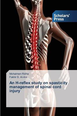 An H-Reflex Study on Spasticity Management of Spinal Cord Injury