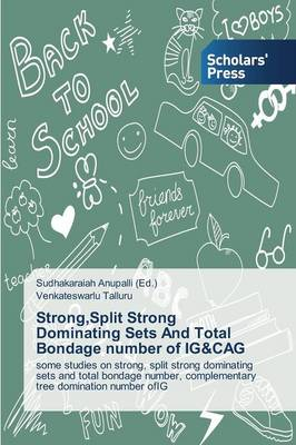 Strong, Split Strong Dominating Sets and Total Bondage Number of Ig&cag