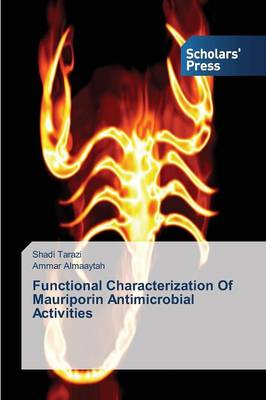 Functional Characterization of Mauriporin Antimicrobial Activities