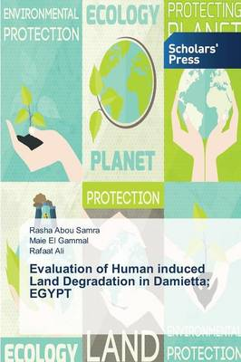 Evaluation of Human Induced Land Degradation in Damietta; Egypt