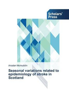 Seasonal Variations Related to Epidemiology of Stroke in Scotland