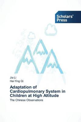 Adaptation of Cardiopulmonary System in Children at High Altitude