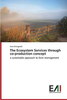The Ecosystem Services Through Co-Production Concept