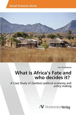 What Is Africa's Fate and Who Decides It?