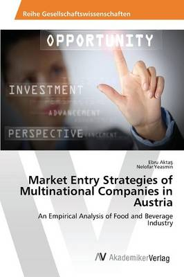 Market Entry Strategies of Multinational Companies in Austria