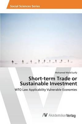 Short-Term Trade or Sustainable Investment