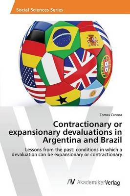 Contractionary or Expansionary Devaluations in Argentina and Brazil