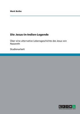 Die Jesus-In-Indien-Legende