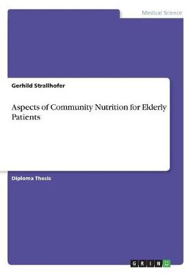 Aspects of Community Nutrition for Elderly Patients
