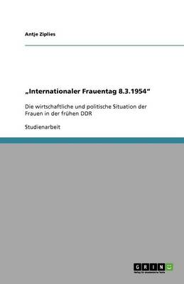 Internationaler Frauentag 8.3.1954?