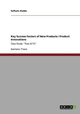 Key Success Factors of New Products / Product Innovations
