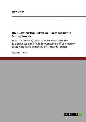 The Relationship Between Illness Insight in Schizophrenia