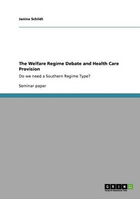 The Welfare Regime Debate and Health Care Provision