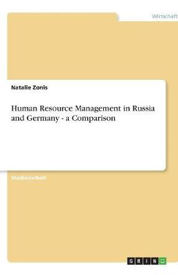 Human Resource Management in Russia and Germany - A Comparison
