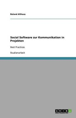 Social Software Zur Kommunikation in Projekten
