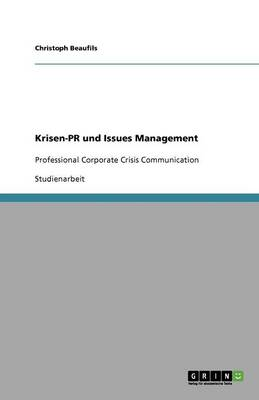 Krisen-PR Und Issues Management