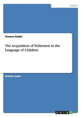 The Acquisition of Politeness in the Language of Children