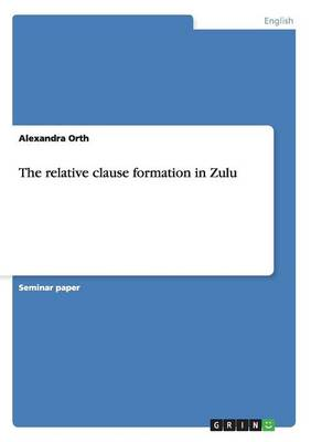The Relative Clause Formation in Zulu