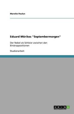 "Eduard Morikes ""Septembermorgen"""