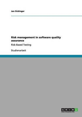 Risk Management in Software Quality Assurance