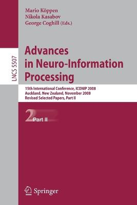 Advances in Neuro-Information Processing: 15th International Conference, ICONIP 2008, Auckland, New Zealand, November 25-28, 2008, Revised Selected Papers, Part II