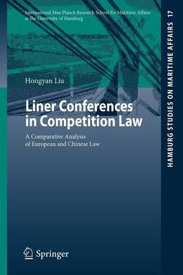 Liner Conferences in Competition Law: A Comparative Analysis of European and Chinese Law