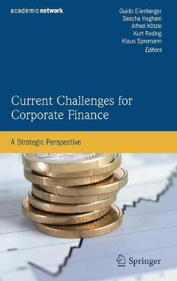 Current Challenges for Corporate Finance: A Strategic Perspective