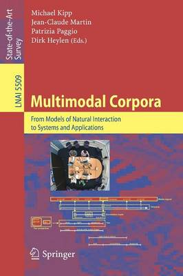 Multimodal Corpora: From Models of Natural Interaction to Systems and Applications