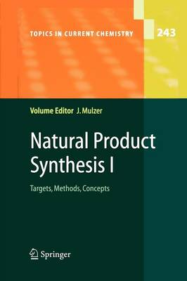 Natural Product Synthesis I: Targets, Methods, Concepts