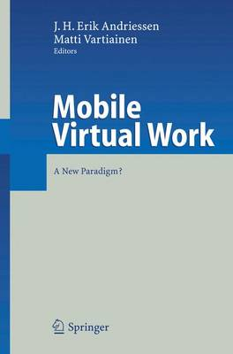 Mobile Virtual Work: A New Paradigm?