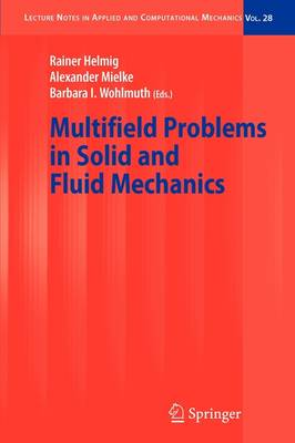 Multifield Problems in Solid and Fluid Mechanics