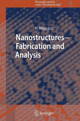Nanostructures: Fabrication and Analysis