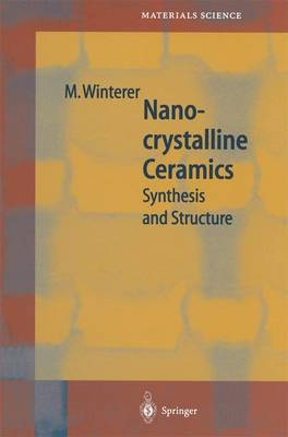 Nanocrystalline Ceramics: Synthesis and Structure
