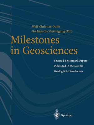 "Milestones in Geosciences: Selected Benchmark Papers Published in the Journal ""Geologische Rundschau"""