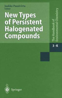 New Types of Persistent Halogenated Compounds: 2000