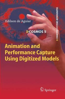 Animation and Performance Capture Using Digitized Models