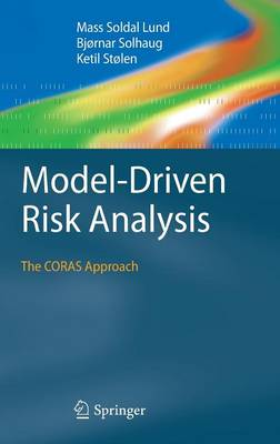 Model-Driven Risk Analysis: The CORAS Approach
