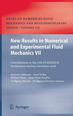 New Results in Numerical and Experimental Fluid Mechanics VII: Contributions to the 16th STAB/DGLR Symposium Aachen, Germany 2008