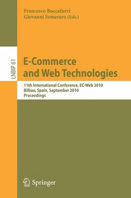 E-Commerce and Web Technologies: 11th International Conference, EC-Web 2010, Bilbao, Spain, September 1-3, 2010, Proceedings