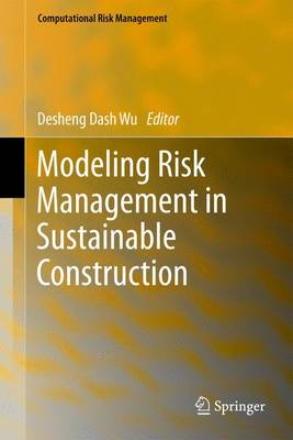 Modeling Risk Management in Sustainable Construction
