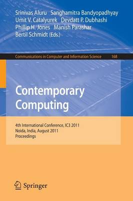 Contemporary Computing: 4th International Conference, IC3 2011, Noida, India, August 8-10, 2011. Proceedings