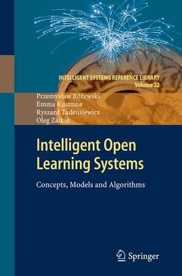Intelligent Open Learning Systems: Concepts, Models and Algorithms
