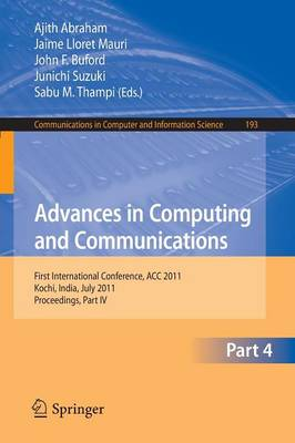 Advances in Computing and Communications, Part IV: First International Conference, ACC 2011, Kochi, India, July 22-24, 2011. Proceedings, Part IV