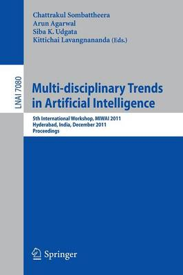 Multi-disciplinary Trends in Artificial Intelligence: 5th International Workshop, MIWAI 2011, Hyderabad, India, December 7-9, 2011. Proceedings